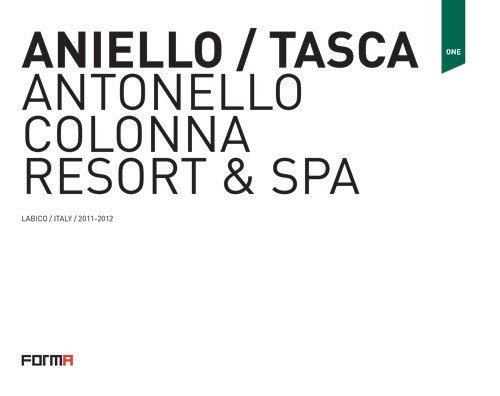Aniello/Tasca. Antonello Colonna Resort & SPA. Ediz. italiana e inglese