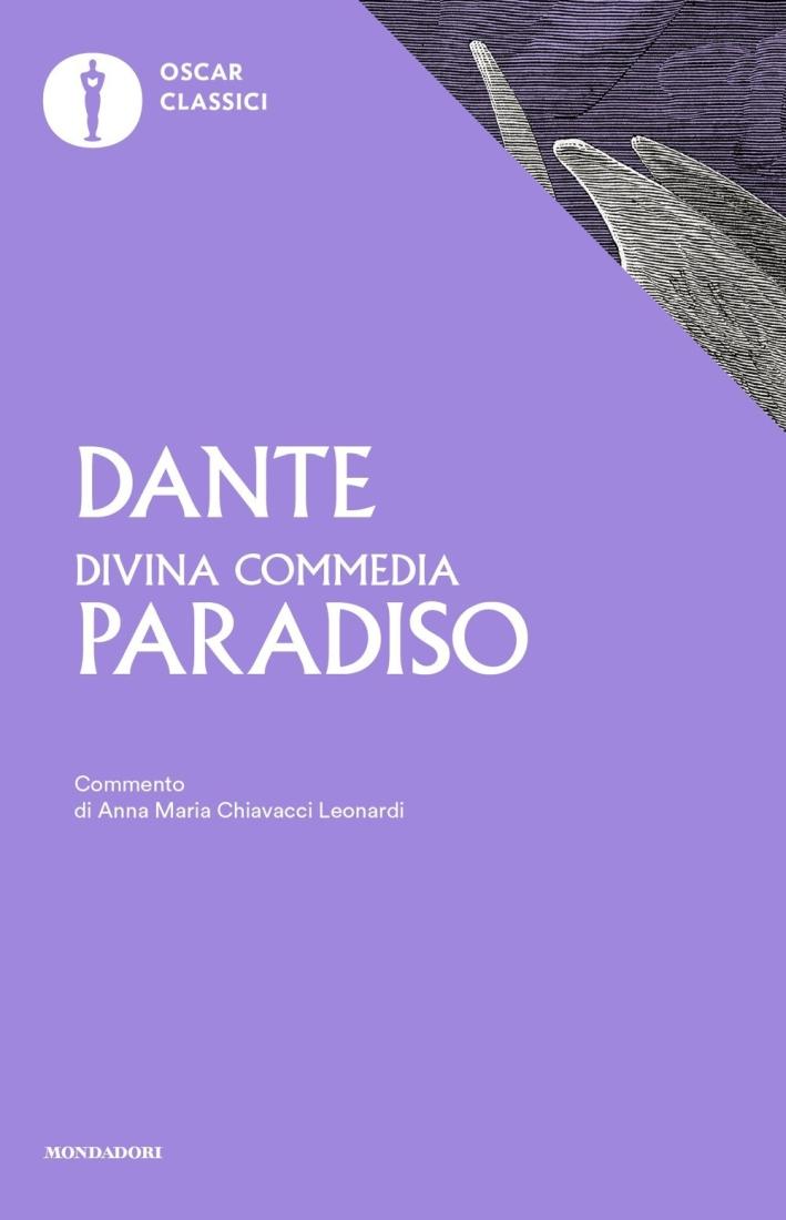 La Divina Commedia. Paradiso.