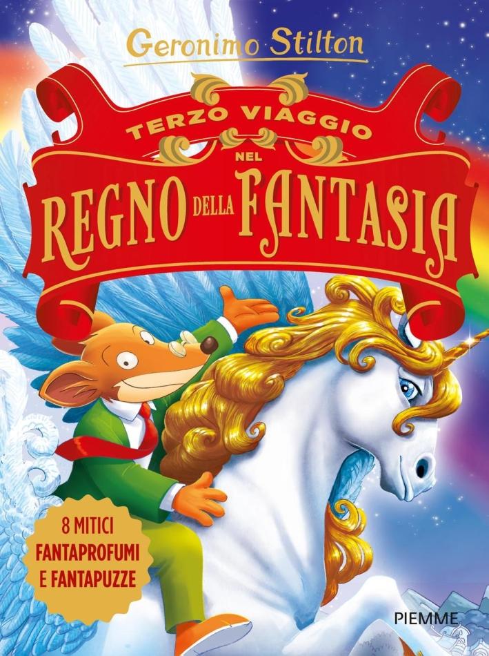 Terzo viaggio nel Regno della Fantasia.