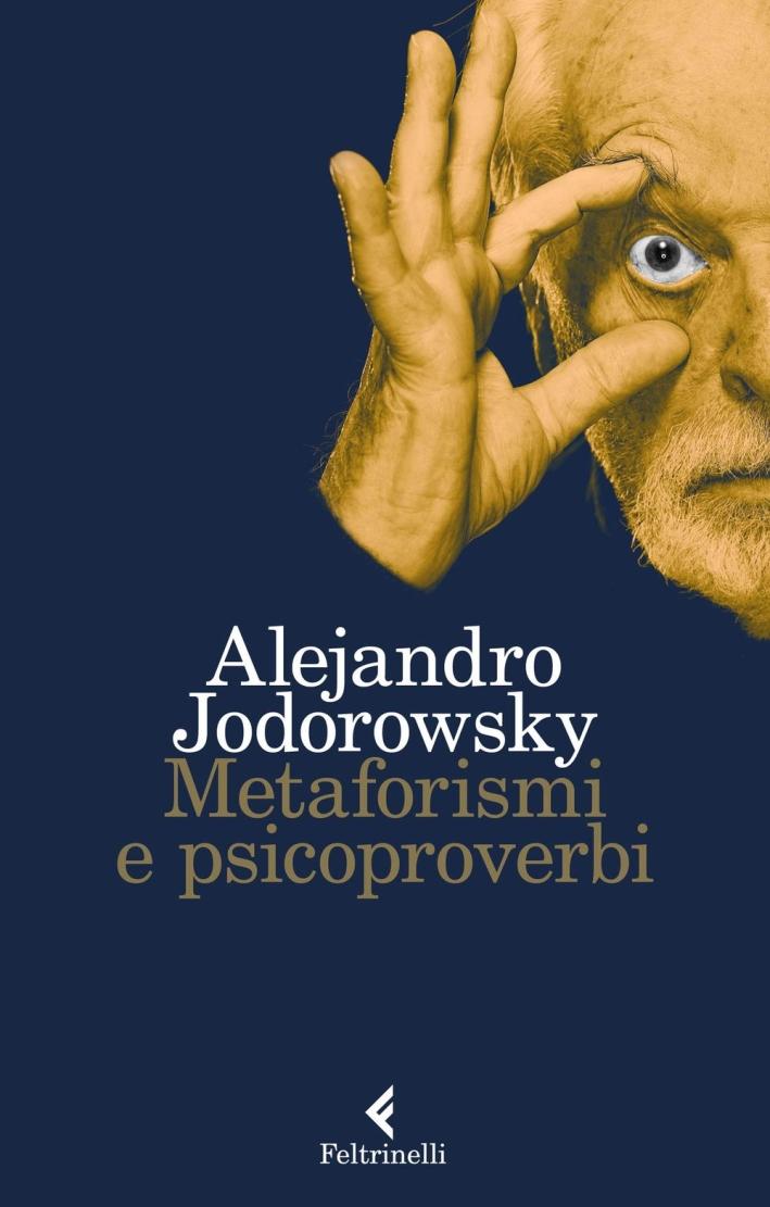 Metaforismi e psicoproverbi.
