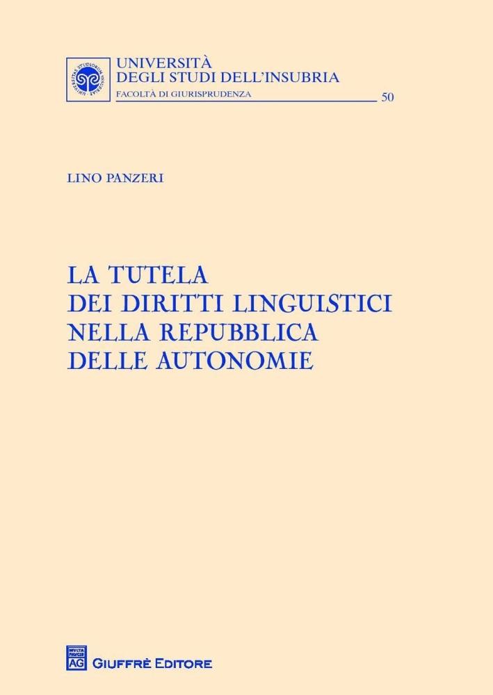 La tutela dei diritti linguistici nella Repubblica delle autonomie