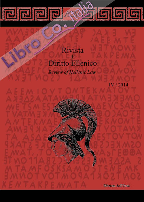 Rivista di diritto ellenico-Review of hellenic law (2014). Ediz. bilingue. Vol. 4