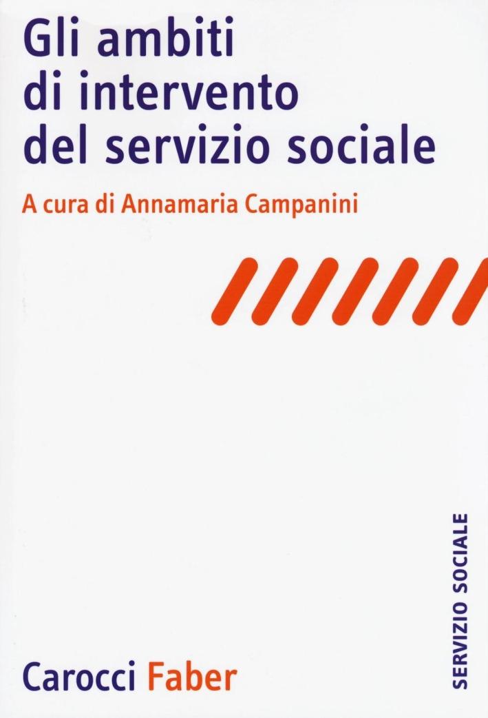 Gli ambiti di intervento del servizio sociale