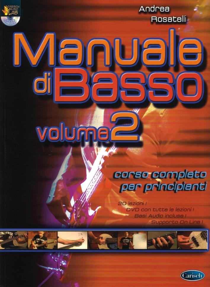 Manuale di basso. Corso completo per principianti. Con DVD. Vol. 2