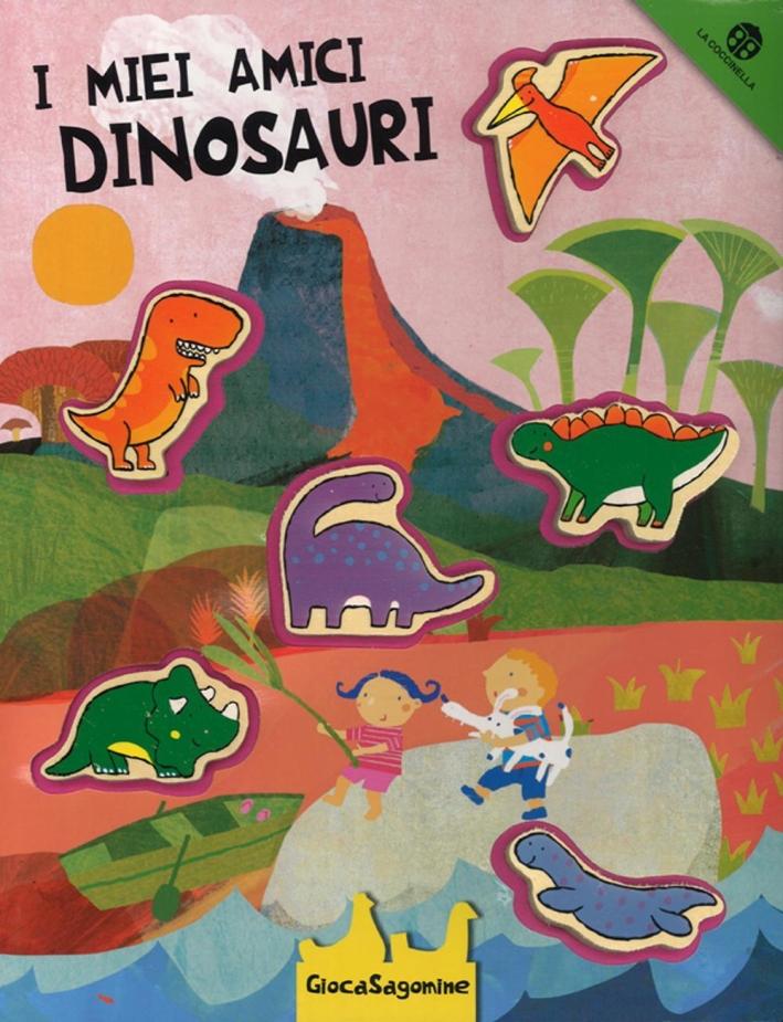 I miei amici dinosauri. Giocasagomine. Con gadget.