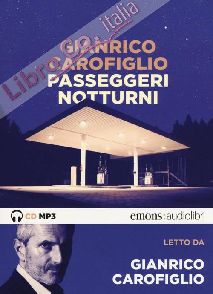 Passeggeri notturni letto da Gianrico Carofiglio. Audiolibro. CD Audio formato MP3.