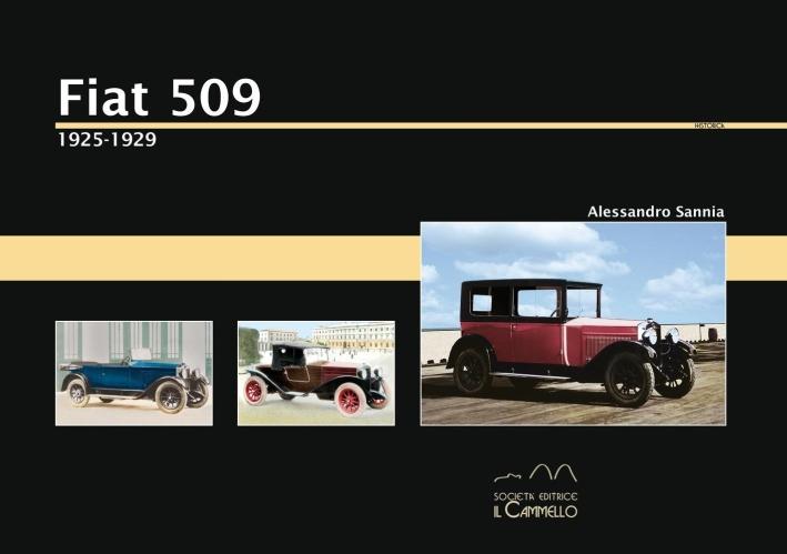 Fiat 509. 1925-1929. Ediz. illustrata