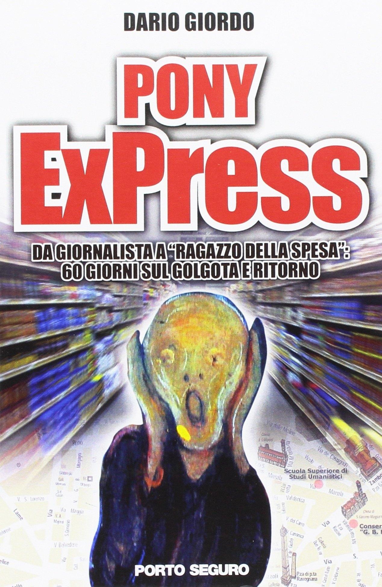 Pony ExPress. Da giornalista a