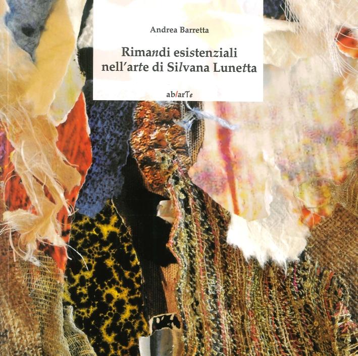 Rimandi Esistenziali nell'Arte di Silvana Lunetta
