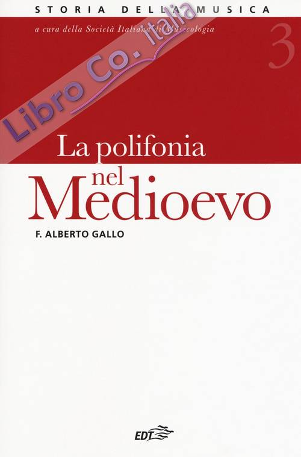 Storia della musica. Vol. 3: La polifonia nel Medioevo