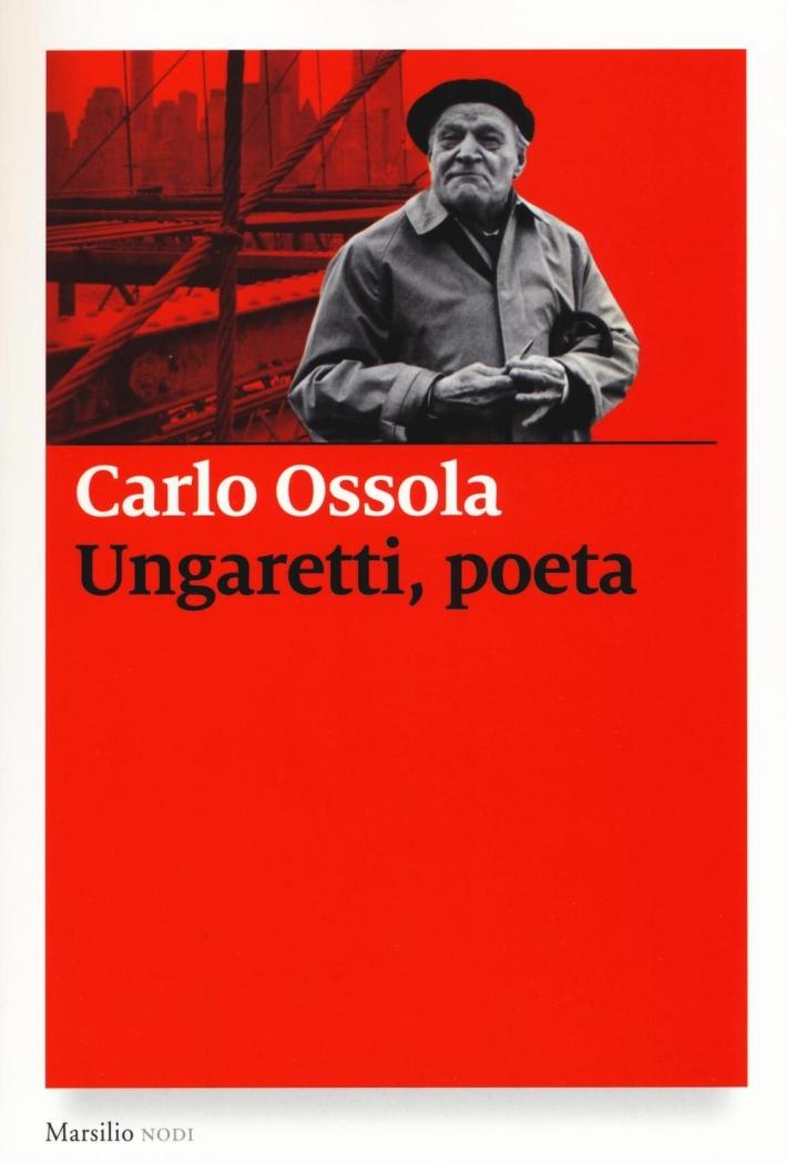 La poesia di Giuseppe Ungaretti.