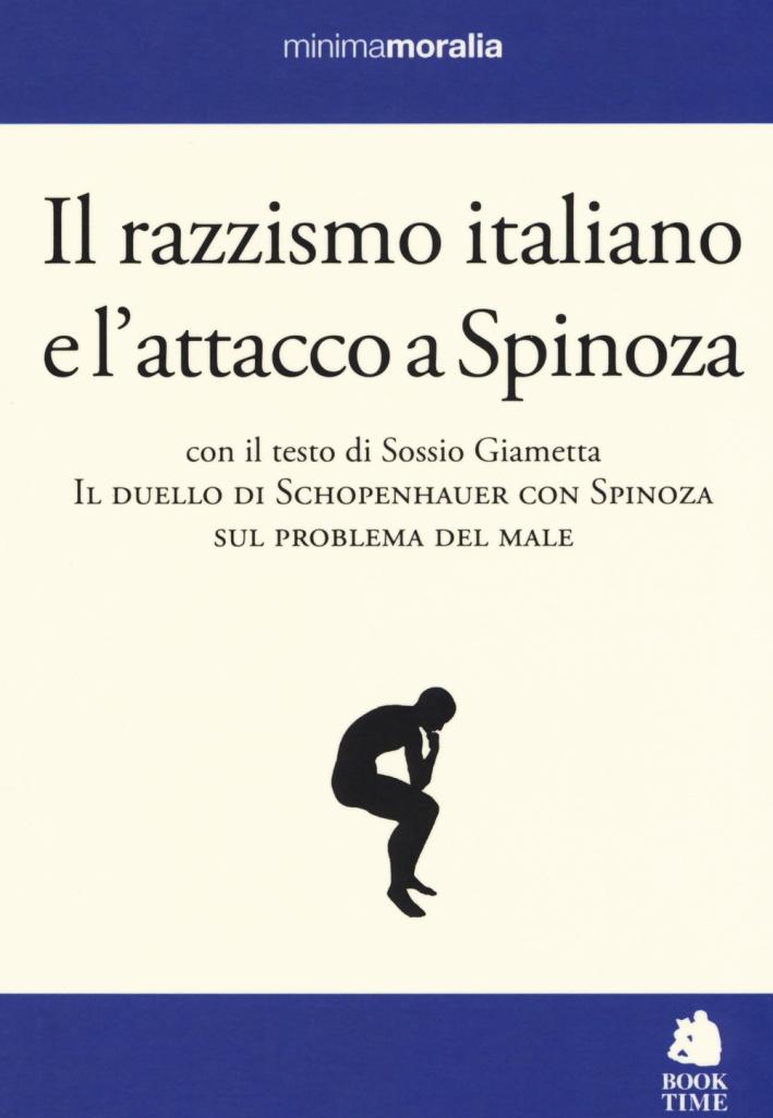 Il razzismo italiano e l'attacco a Spinoza.