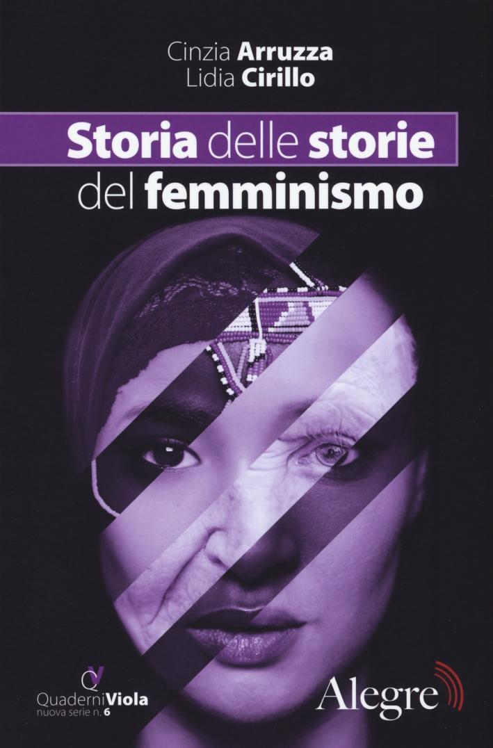 Storia delle storie del femminismo.