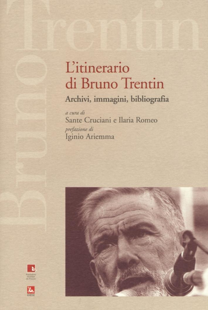 L'itinerario di Bruno Trentin. Archivi, immagini, bibliografia