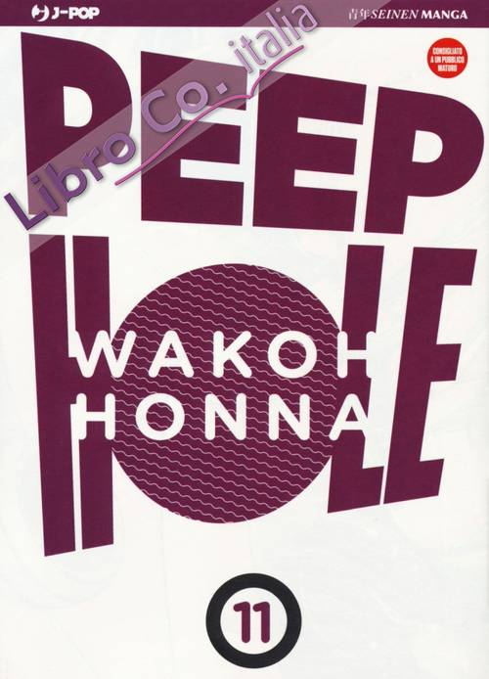 Peep hole. Vol. 11.