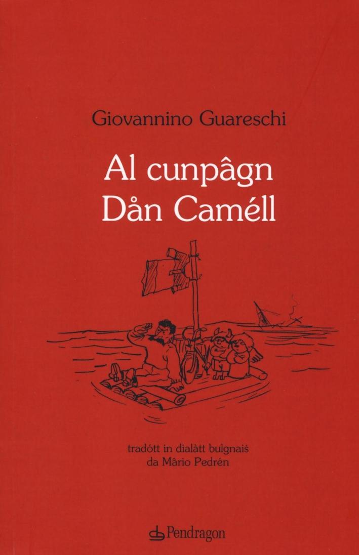 Al cumpagn Dan Camell.