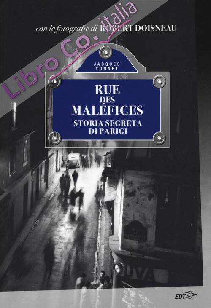 Rue des Malefices.
