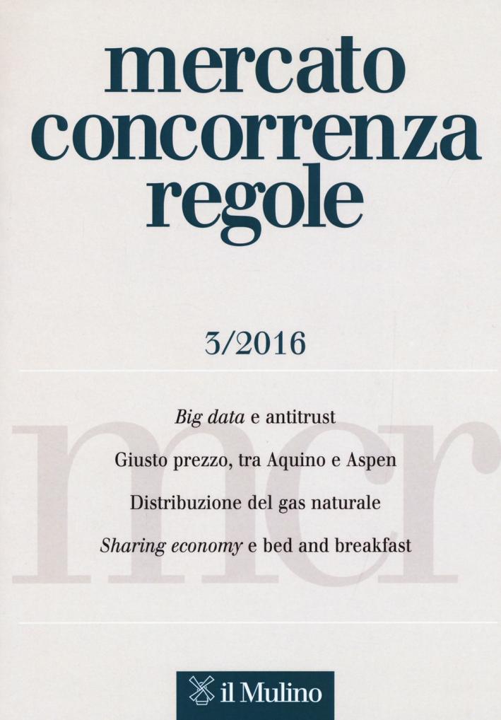 Mercato concorrenza regole (2016). Vol. 3.