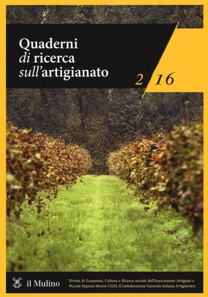 Quaderni di ricerca sull'artigianato (2016). Vol. 2.