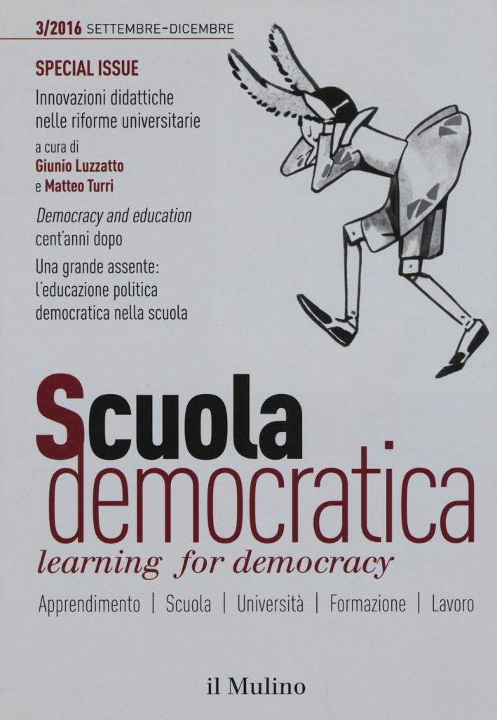 Scuola democratica. Learning for democracy (2016). Vol. 3: Settembre-dicembre