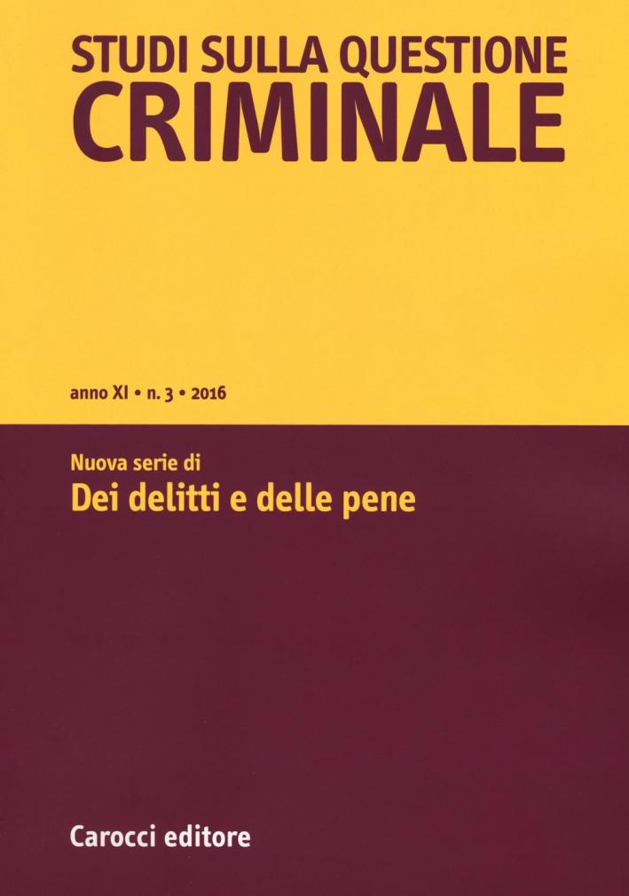 Studi sulla questione criminale.