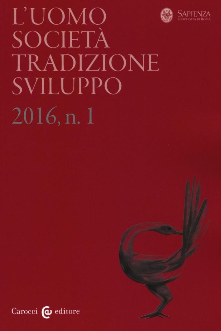 L'uomo. Società, tradizione, sviluppo (2016). Vol. 1