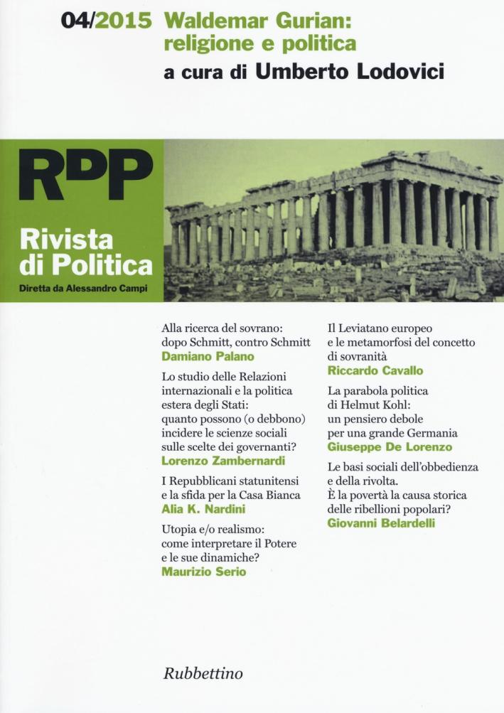 Rivista di politica (2015). Vol. 4: Waldemar Gurian: religione e politica