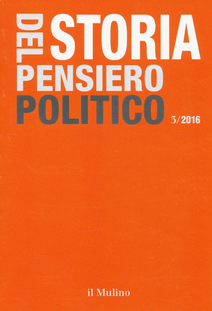 Storia del pensiero politico (2016). Vol. 3.