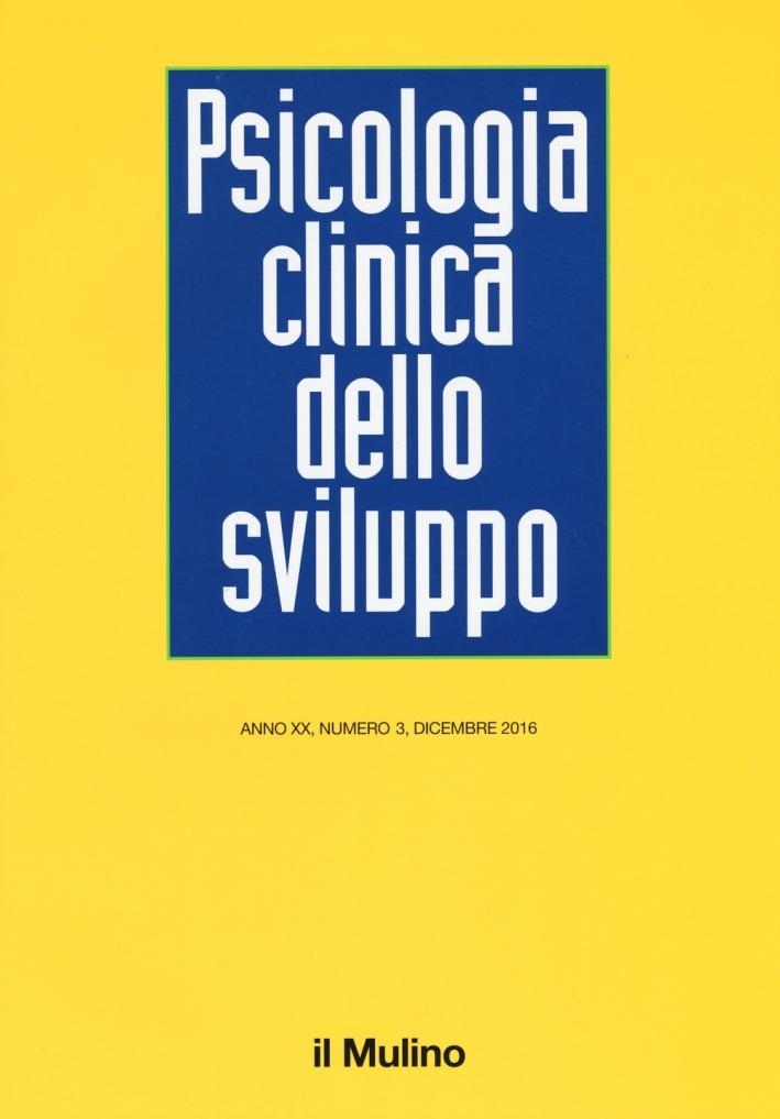 Psicologia clinica dello sviluppo (2016). Vol. 3.