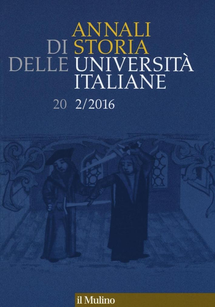 Annali di storia delle università italiane (2016). Vol. 2.