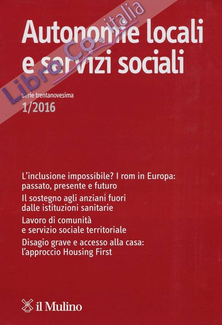 Autonomie locali e servizi sociali (2016). Vol. 1.