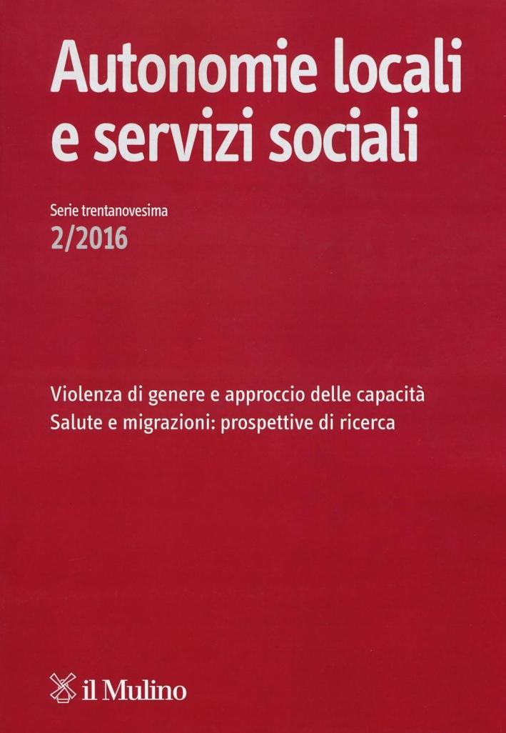 Autonomie locali e servizi sociali (2016). Vol. 2.