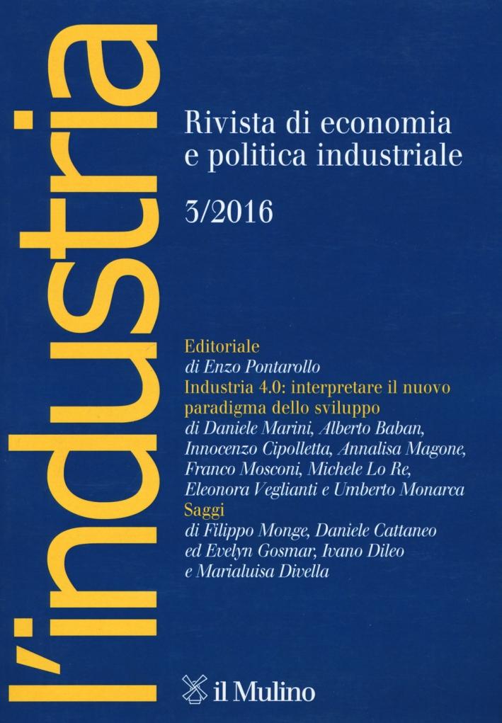 L'industria (2016). Vol. 3.