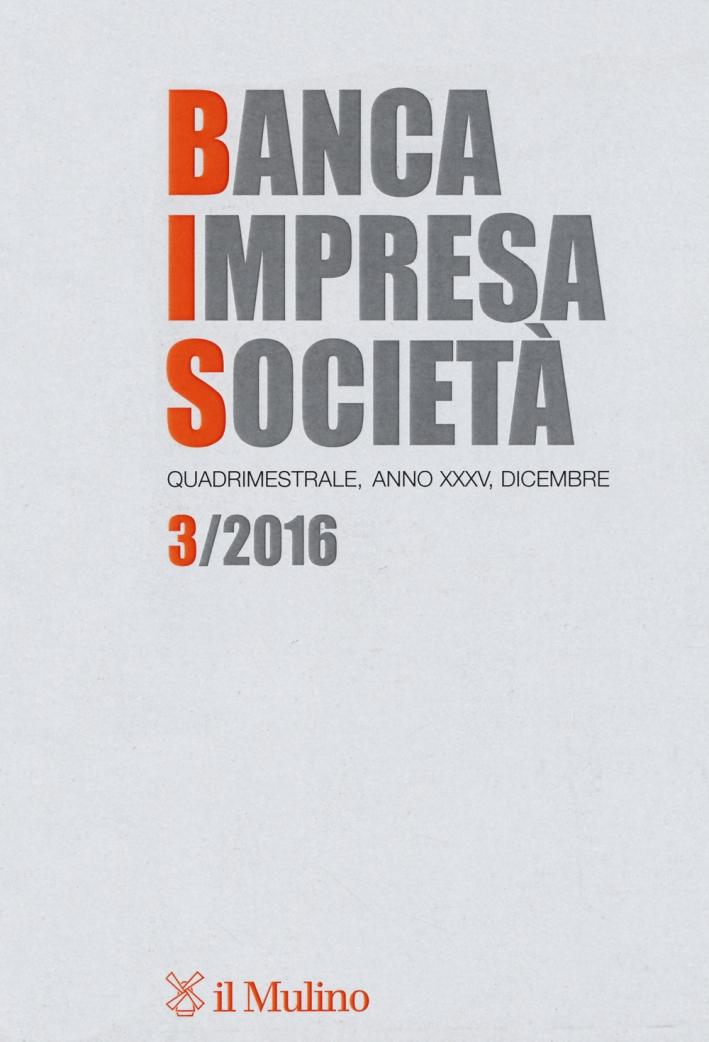 Banca impresa società (2016). Vol. 3