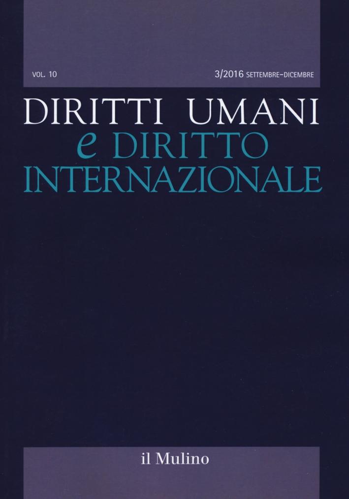 Diritti umani e diritto internazionale (2016). Vol. 3.