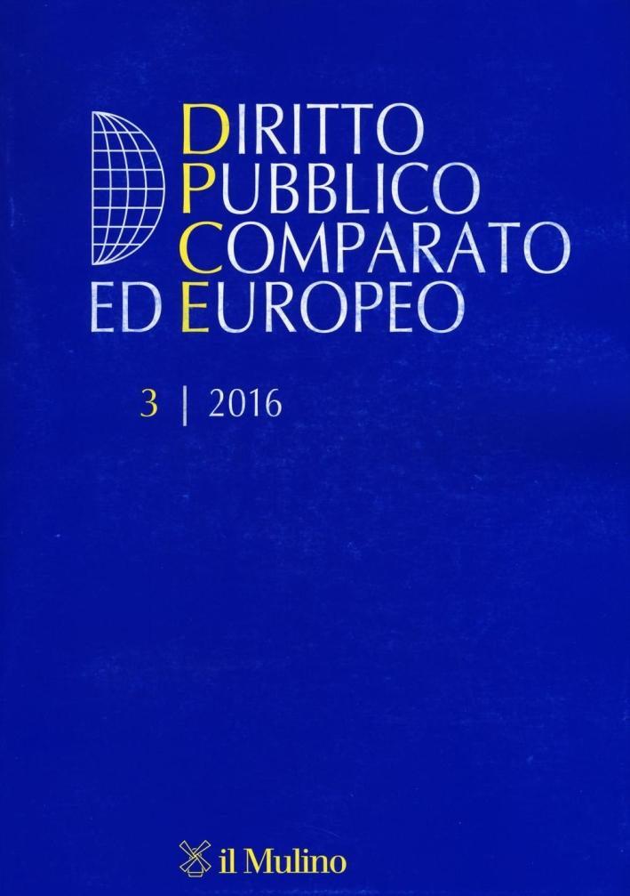 Diritto pubblico comparato europeo (2016). Vol. 3.