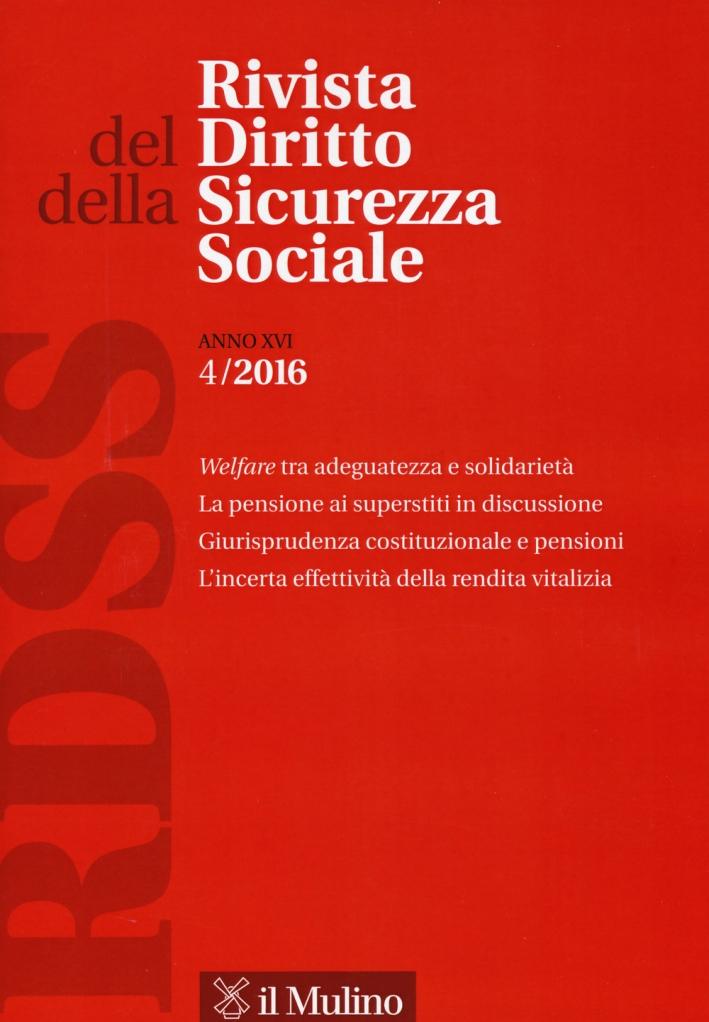 Rivista del diritto della sicurezza sociale (2016). Vol. 4