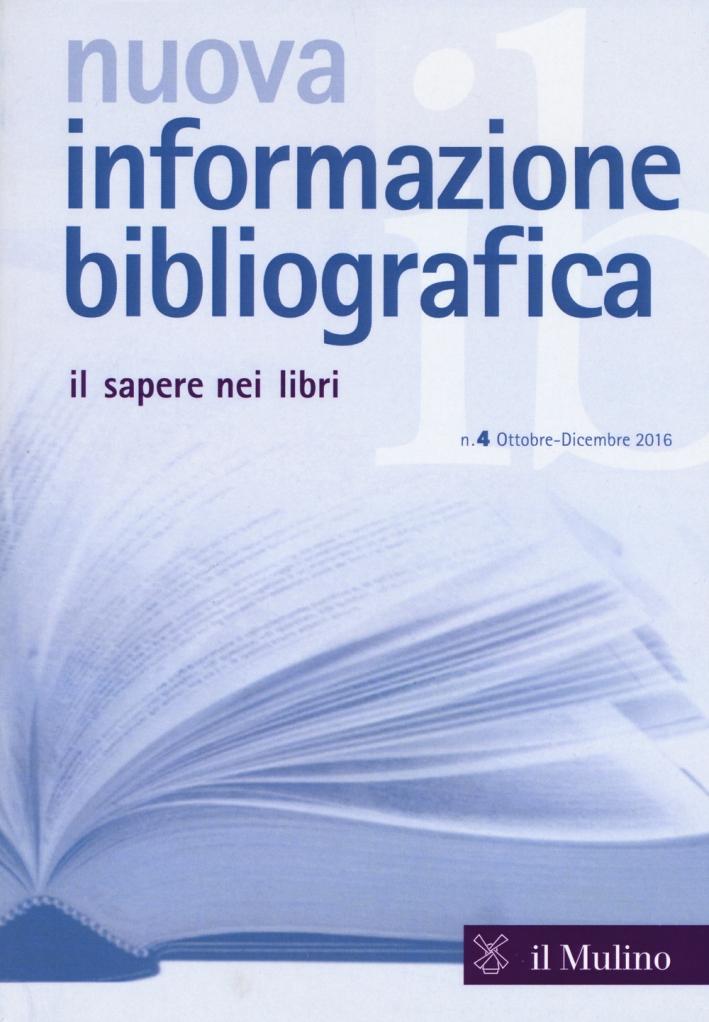 Nuova informazione bibliografica (2016). Vol. 4