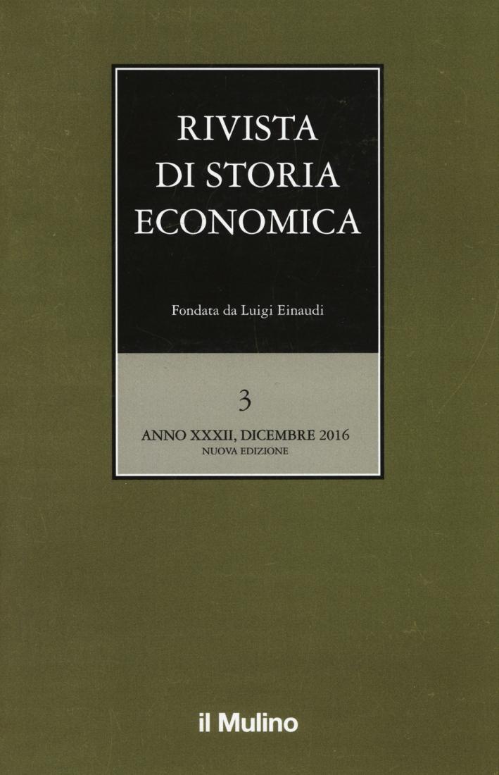 Rivista di storia economica (2016). Vol. 3.