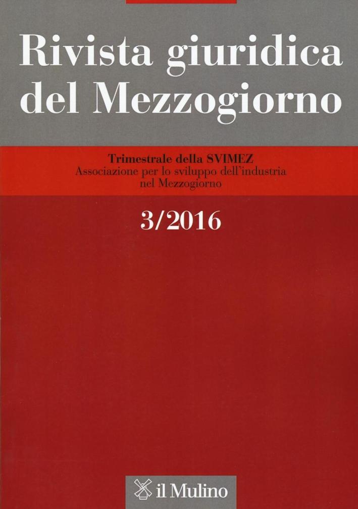 Rivista giuridica del Mezzogiorno (2016). Vol. 3