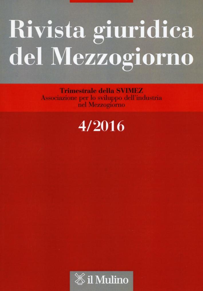 Rivista giuridica del Mezzogiorno (2016). Vol. 4.