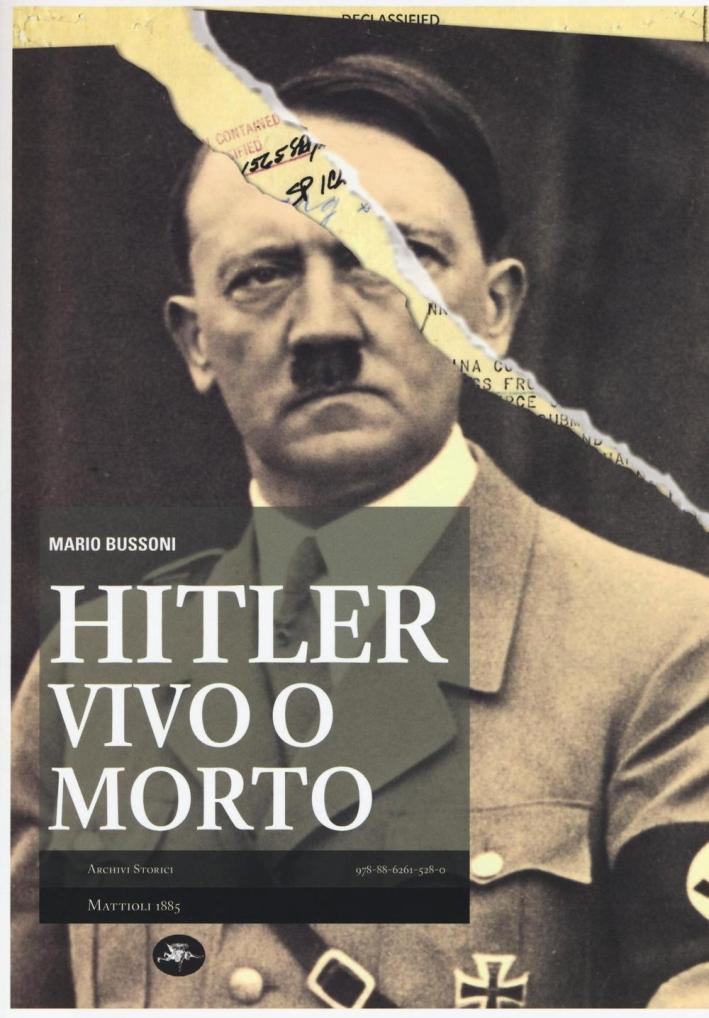 Hitler Vivo o Morto.