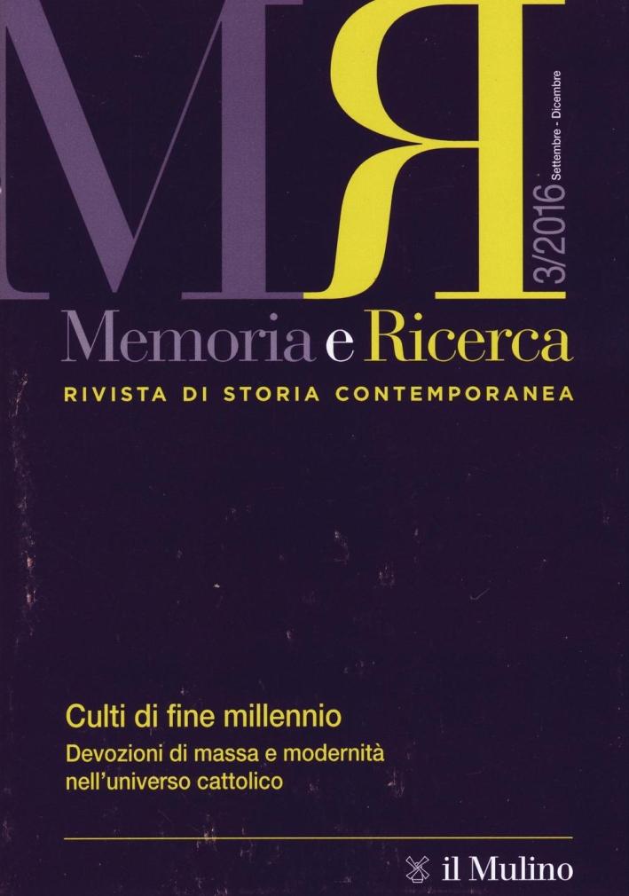 Memoria e ricerca (2016). Vol. 3.