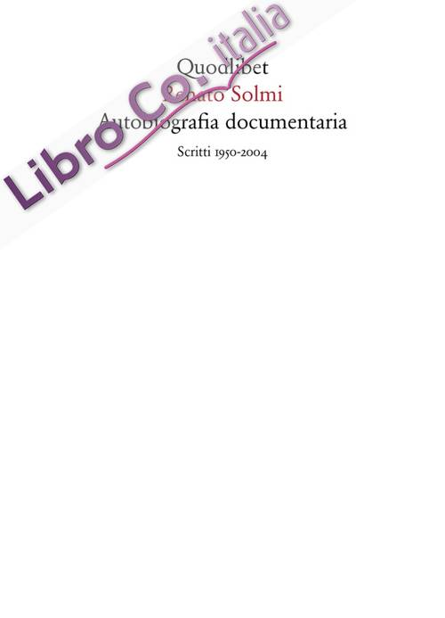 Autobiografia documentaria.