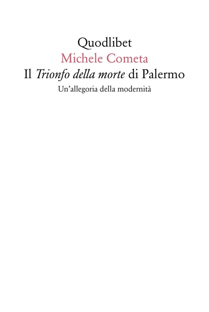 Il trionfo della morte. Un'allegoria per Palermo.