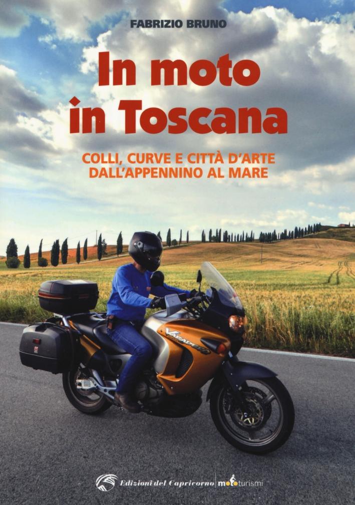 In moto in Toscana.