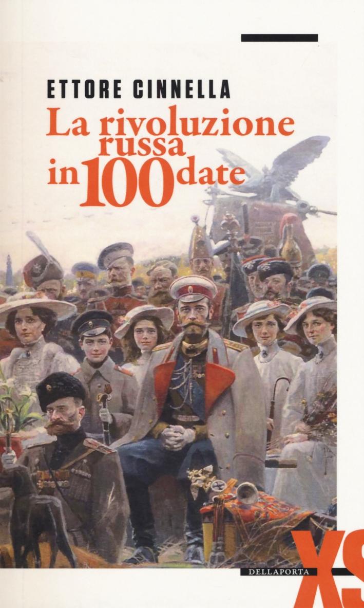 La rivoluzione russa in 100 date.