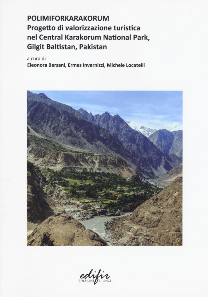 Polimiforkarakorum. Progetto di Valorizzazione Turista nel Central Karakorum National Park Gilgit Baltistan, Pakistan.