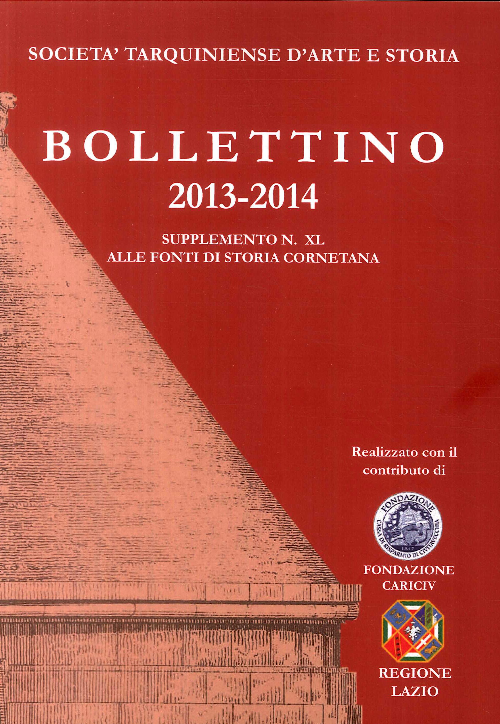 Bollettino STAS (2013-2014). Supplemento 49 alle fonti di storia cornetana.