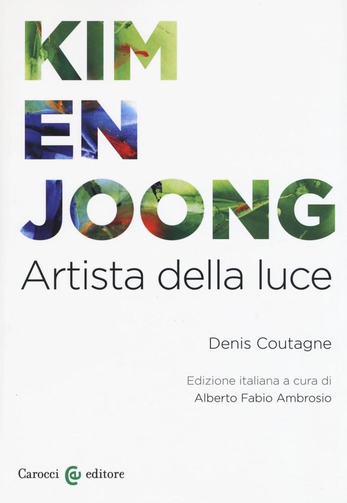 Kim en Joong. Artista della luce.